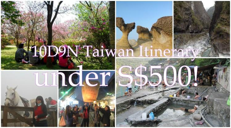 10D9N Taiwan Trip Itinerary
